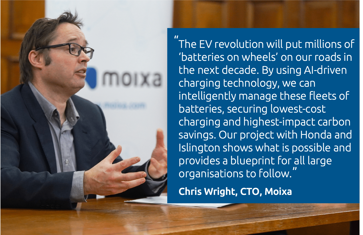 Islington Press Chris Quote v2 Moixa | Home Energy Storage | Smart Energy Management